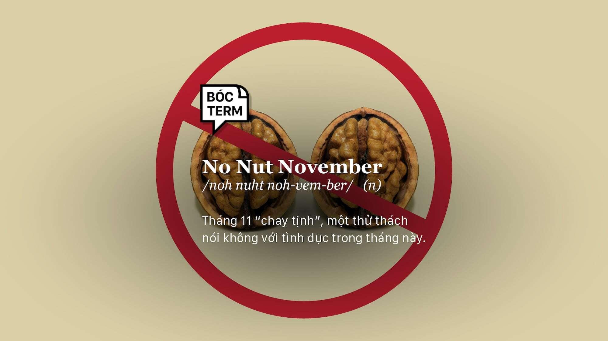 Bóc Term: No Nut November là gì? Bạn có muốn thử thách sự kiên nhẫn của mình?