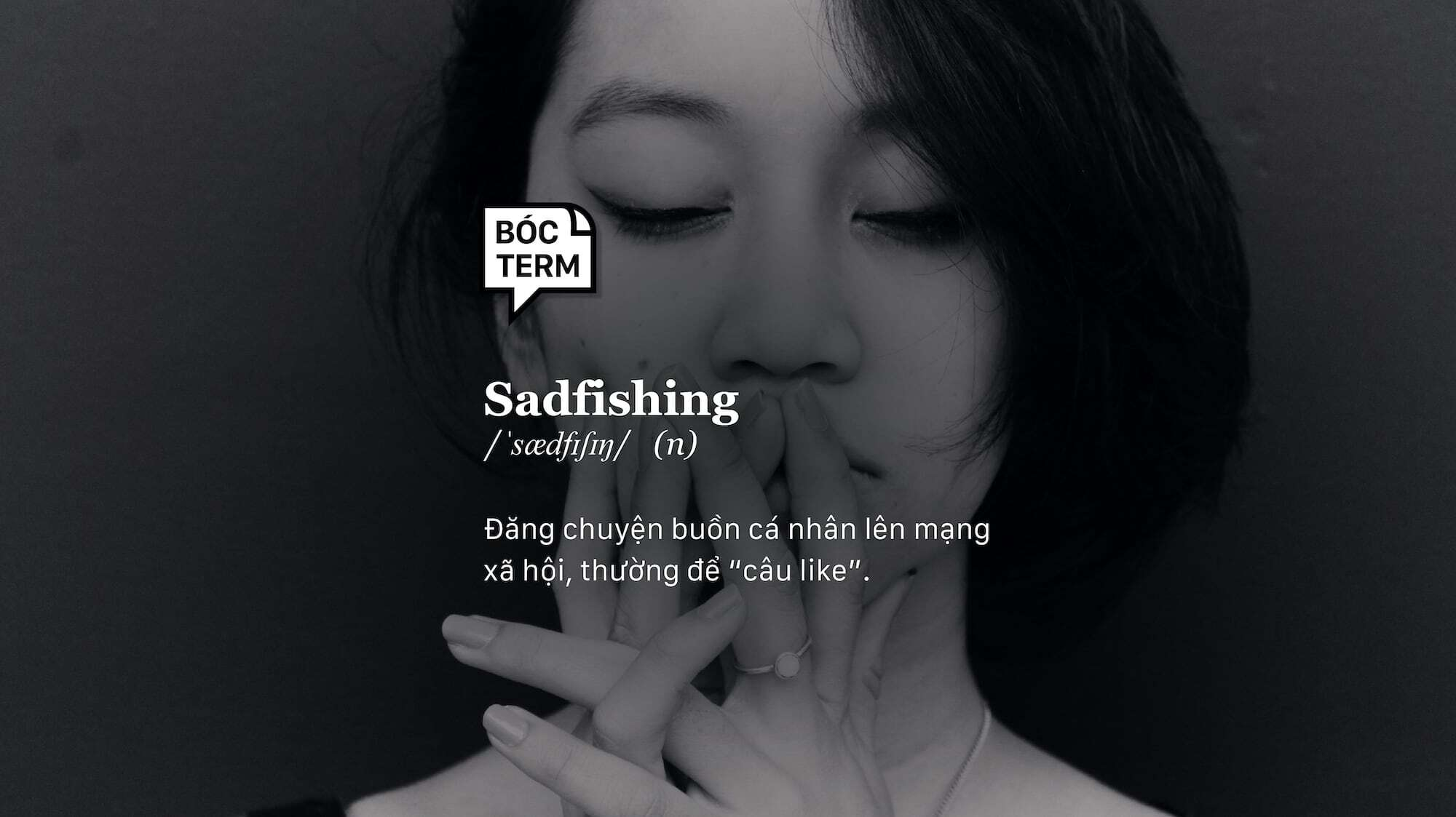 Bóc Term: Sadfishing là gì mà câu được nhiều like thế?
