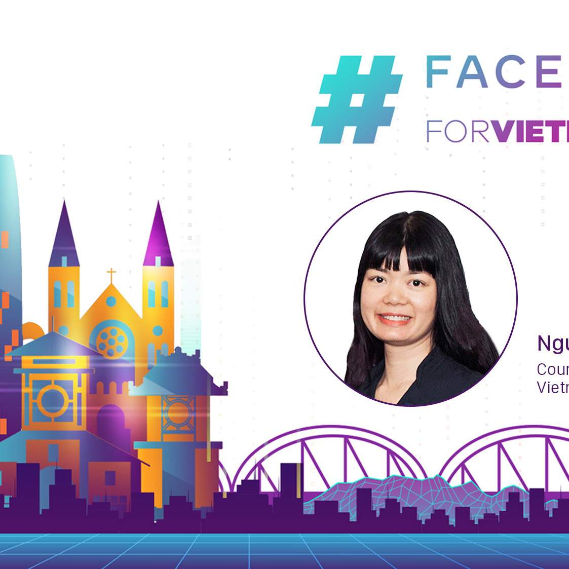 An Interview with Nguyet Nguyen, Country Head of Public Policy, Vietnam at Facebook