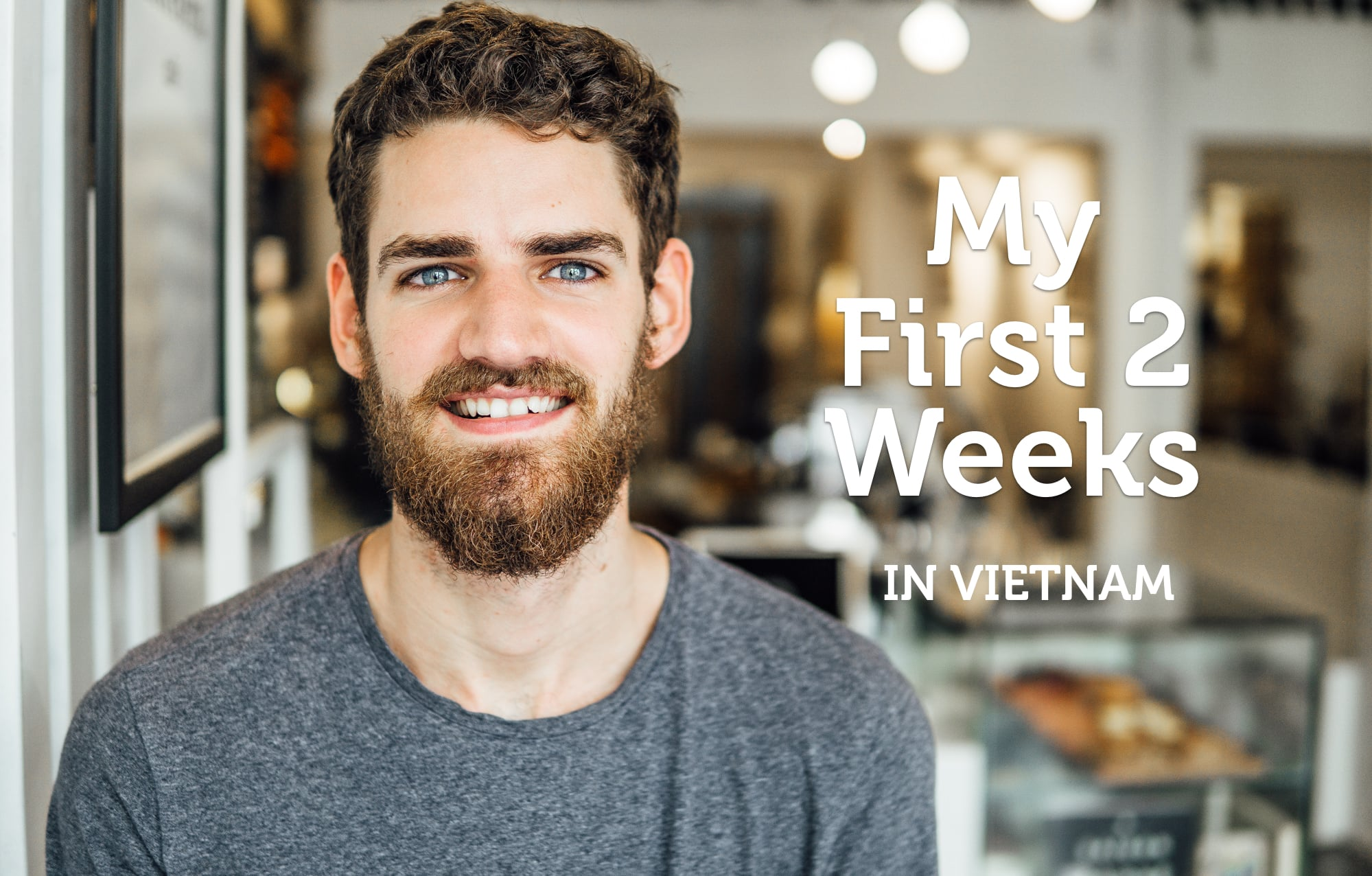 Living In Ho Chi Minh City: My First Two Weeks