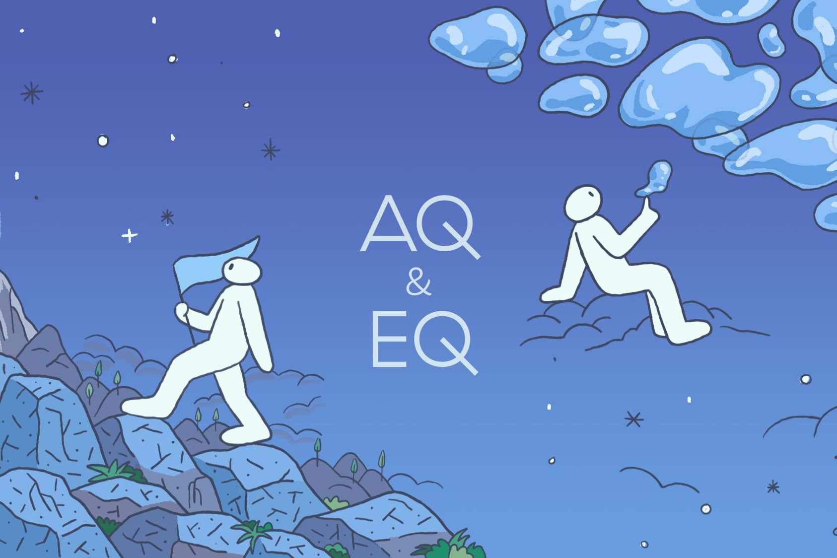 Không có IQ cao, bạn vẫn có thể thành công nhờ rèn luyện AQ và EQ